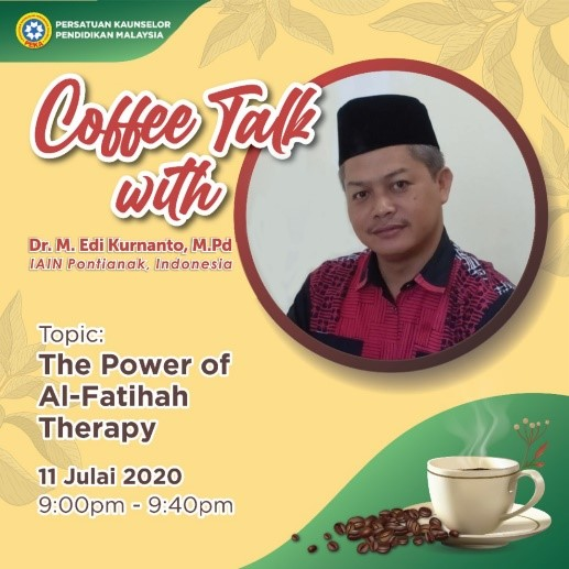 Coffee Talk with Dr. M. Edi Kurnanto, M.Pd : THE POWER OF AL-FATIHAH THERAPY